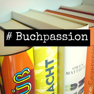 #Buchpassion: Meine Bibliophilie und ich