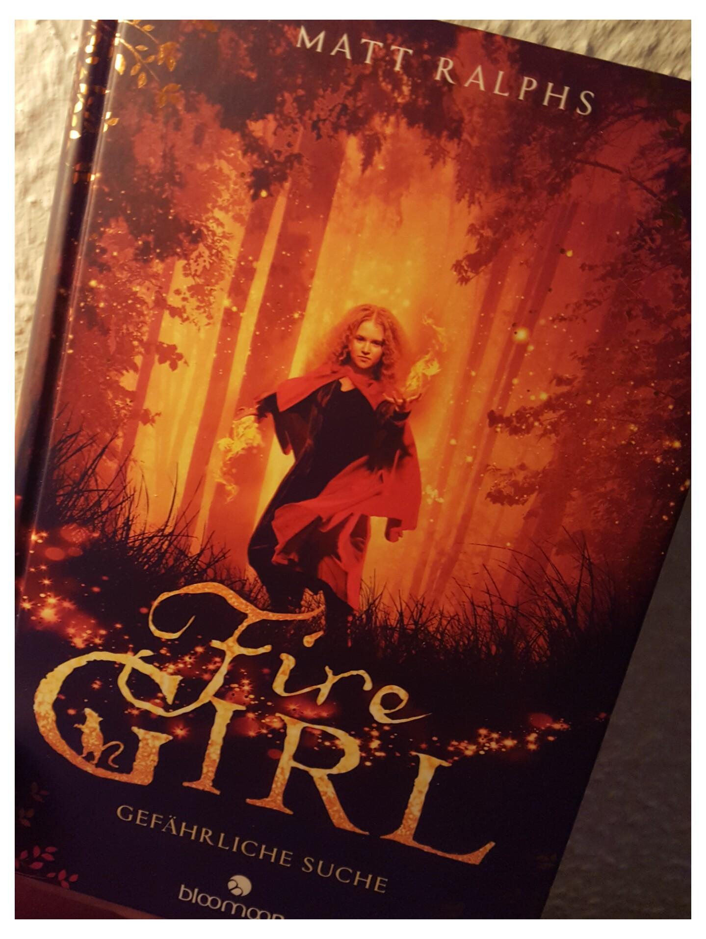 [Rezension] Matt Ralphs – Fire Girl. Gefährliche Suche