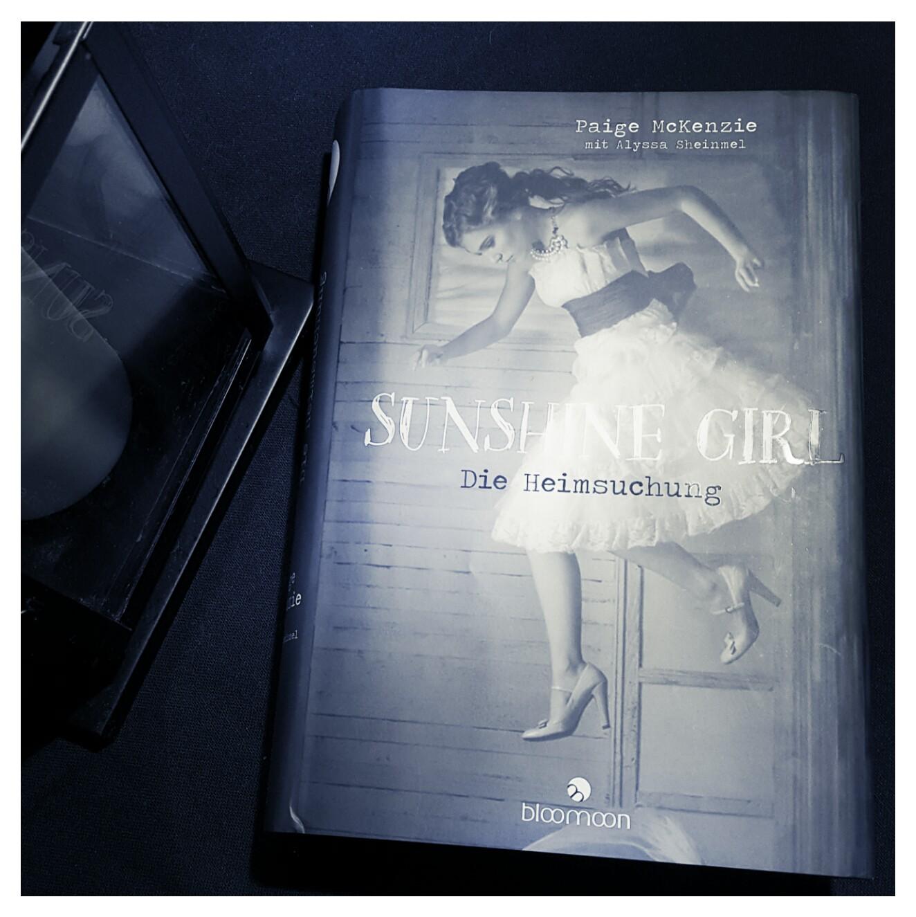 [Rezension] Paige McKenzie (mit A. Sheinmel) – Sunshine Girl. Die Heimsuchung