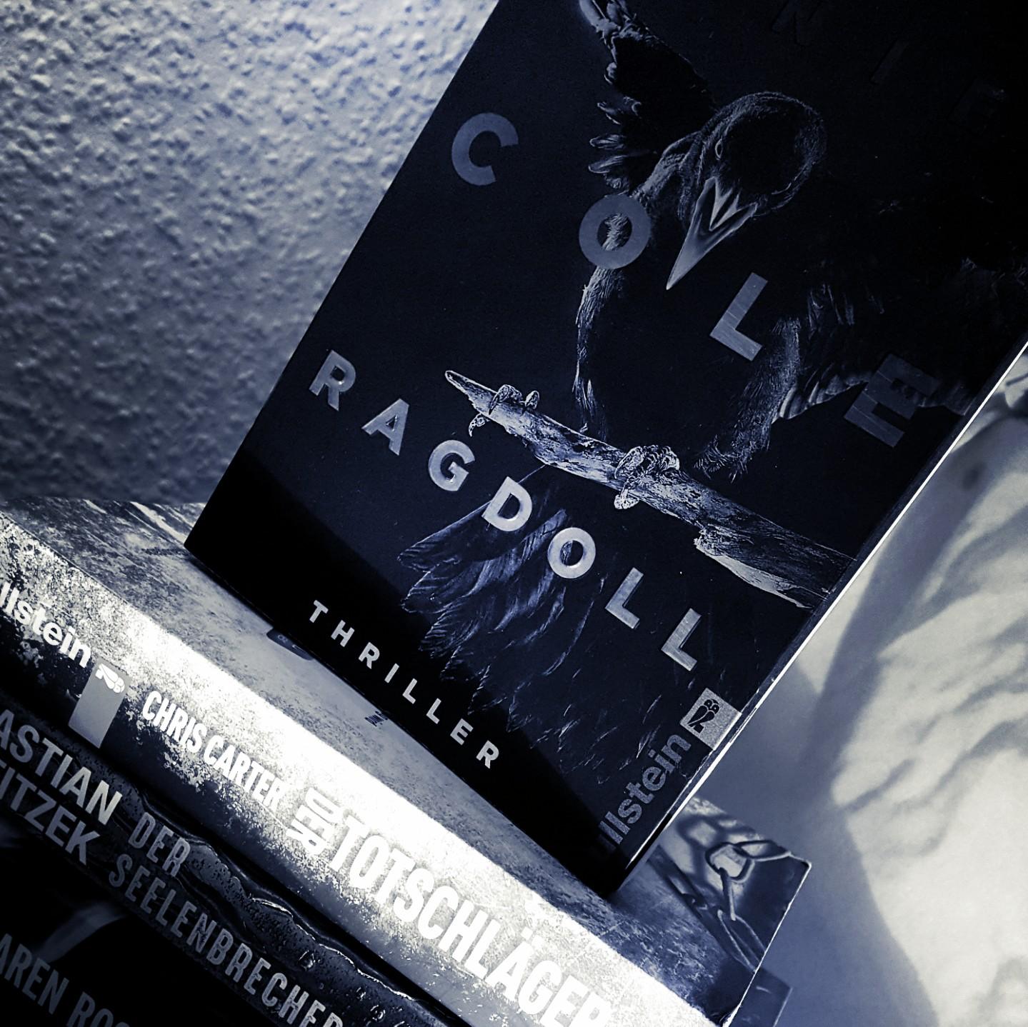 [Rezension] Daniel Cole – Ragdoll. Dein letzer Tag