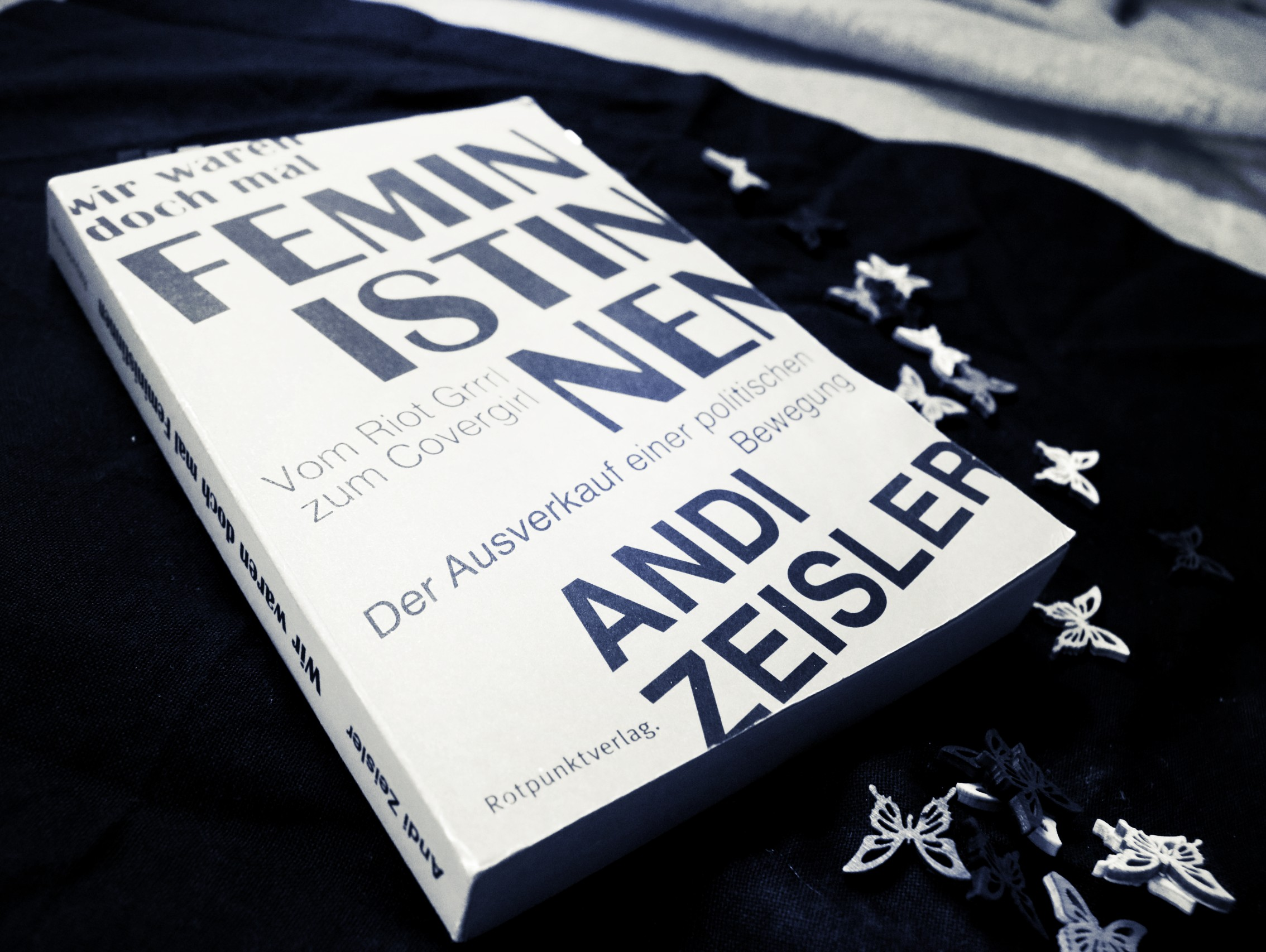 [Rezension] Andi Zeisler – Wir waren doch mal Feministinnen