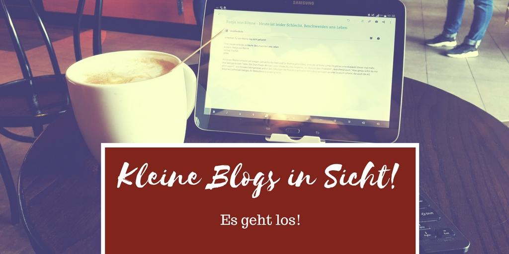 [Aktion] Kleine Blogs in Sicht. Es geht los!