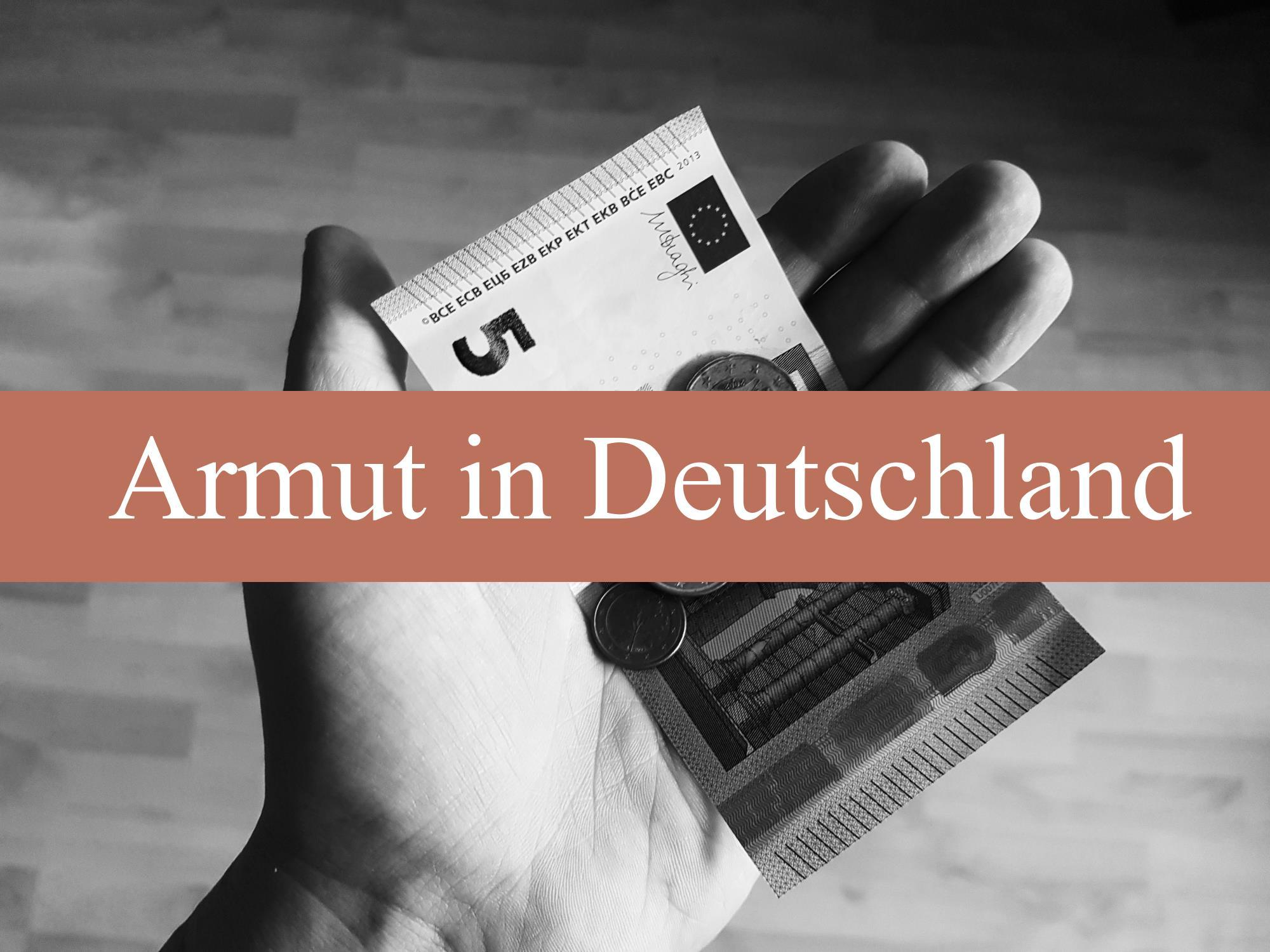 [Projekt] Armut in Deutschland. Wer ist arm?