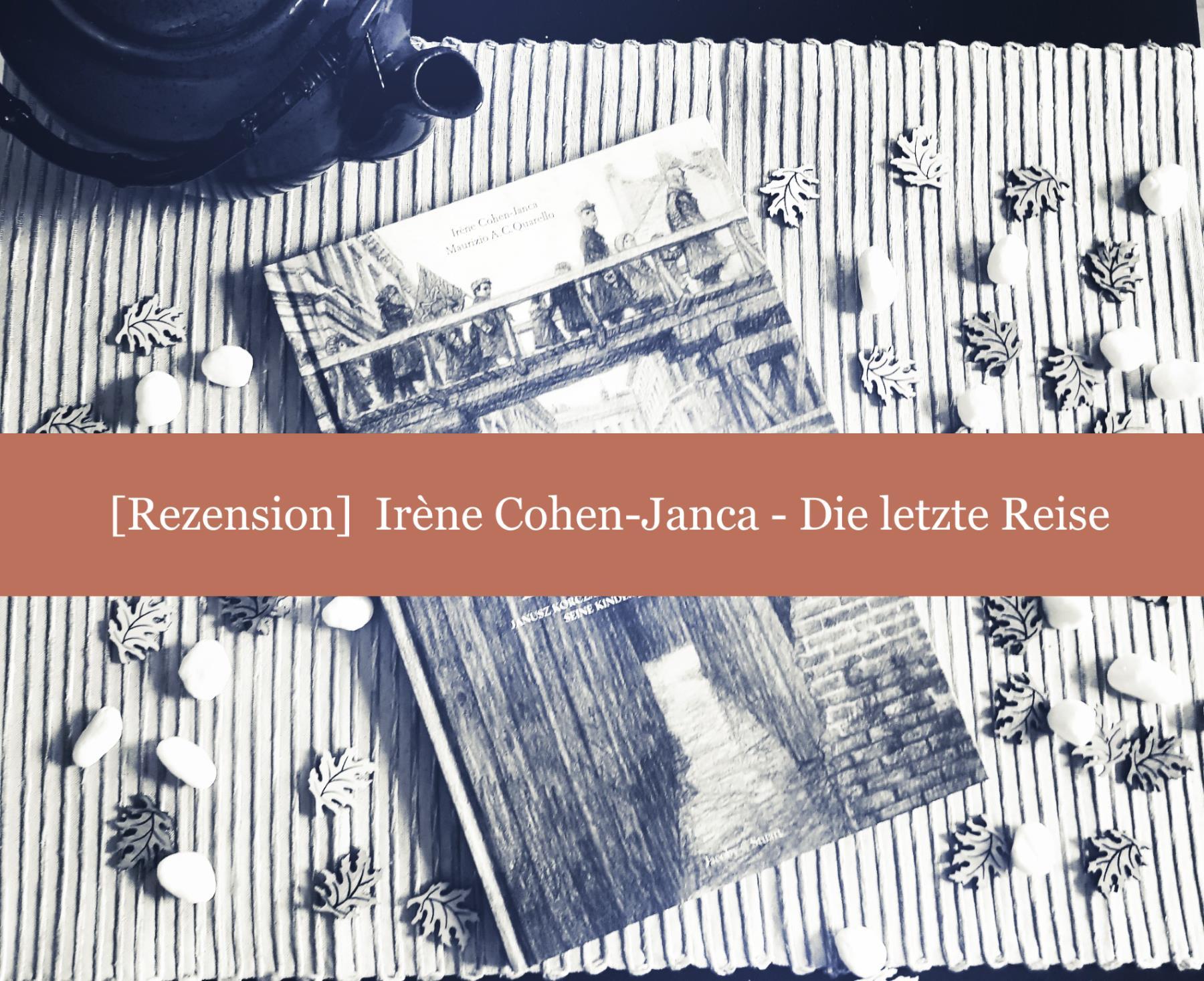 [Rezension] Irène Cohen-Janca – Die letzte Reise