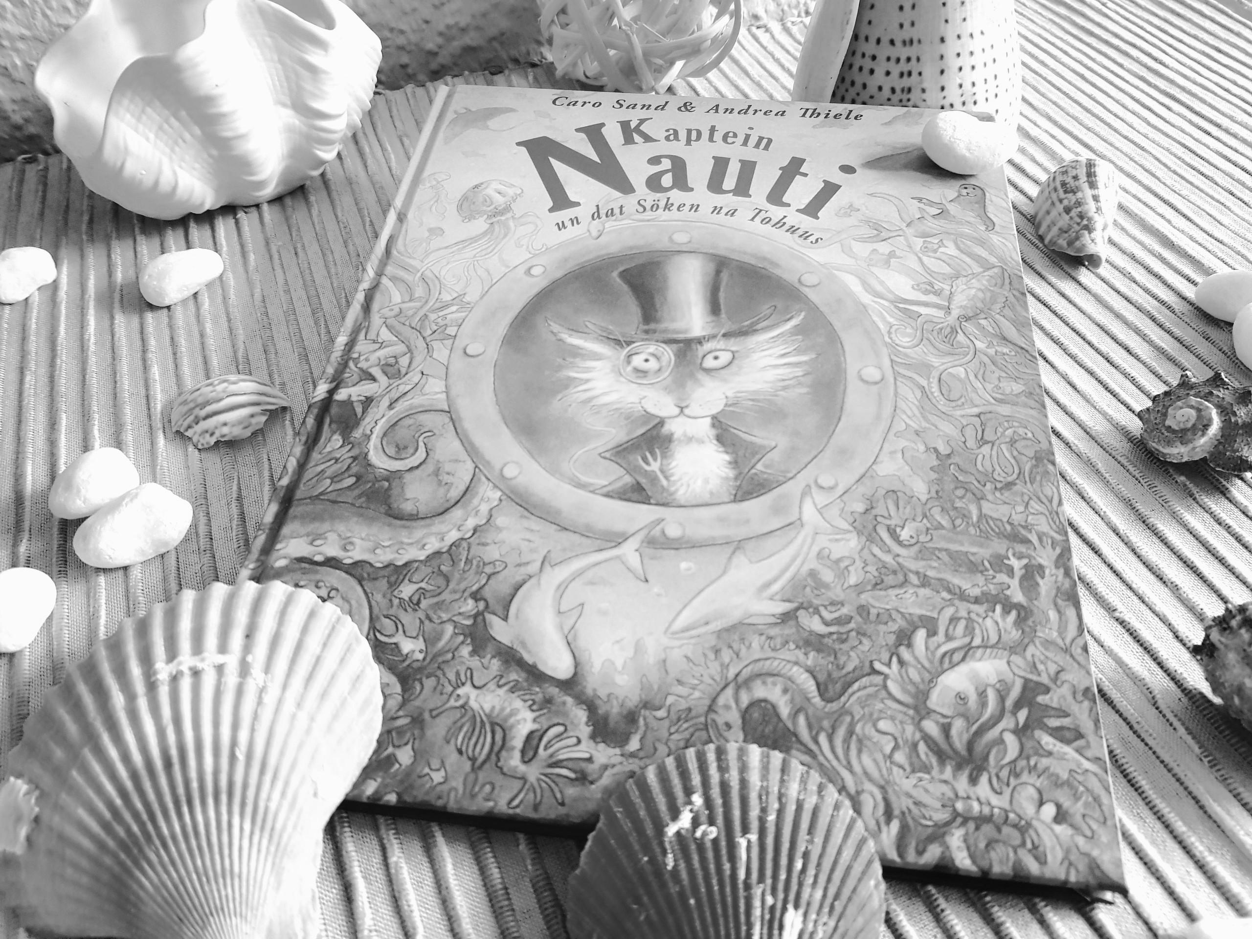 [Rezension] Caro Sand – Kaptein Nauti un dat Sölen na Tohuus