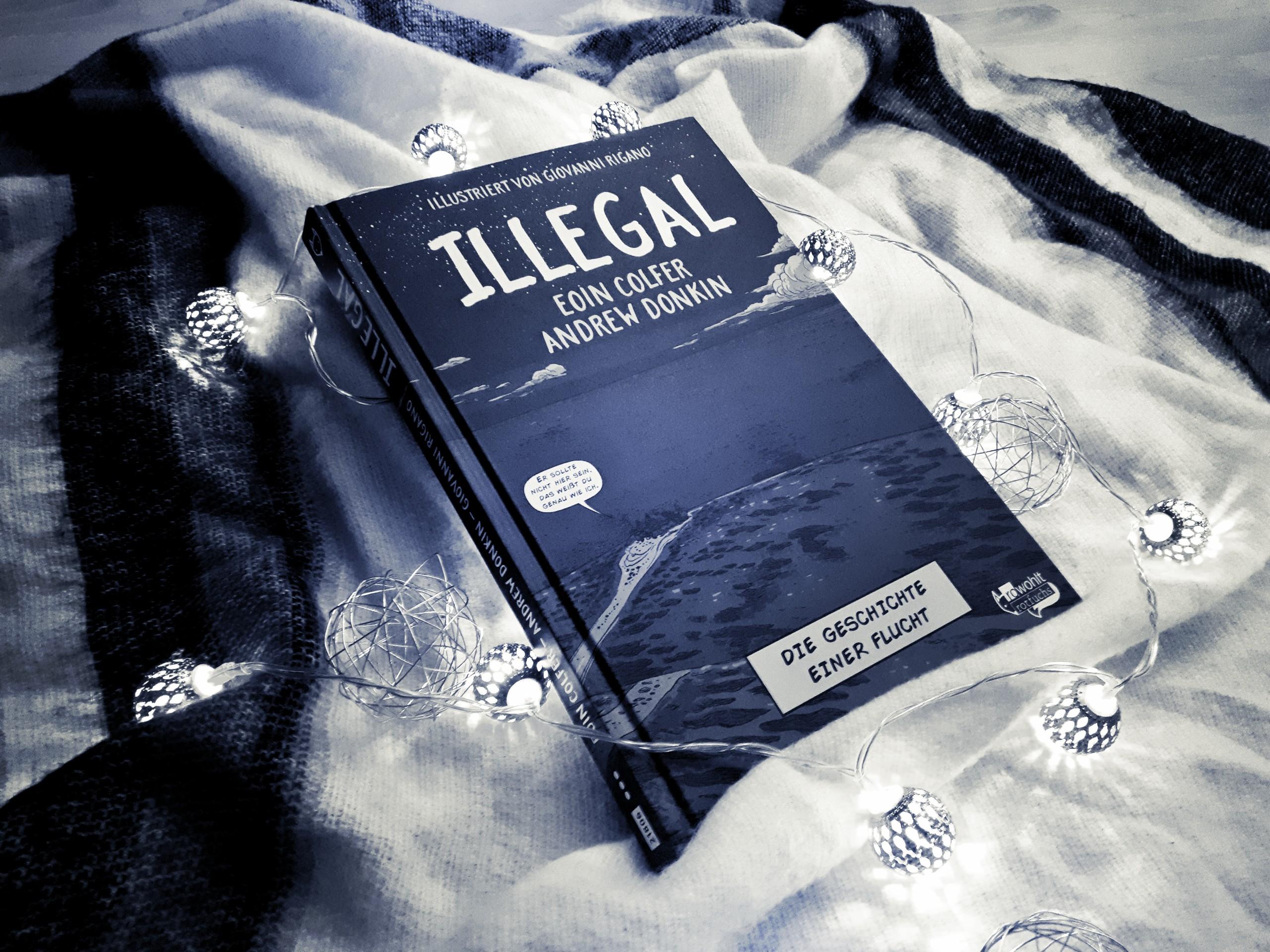 [Rezension] Colfer/Donkin/Rigano – Illegal. Die Geschichte einer Flucht