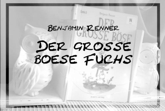 [Rezension] Benjamin Renner – Der große böse Fuchs