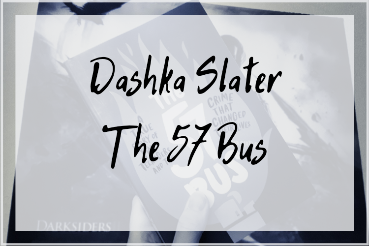[Rezension] Dashka Slater – The 57 Bus