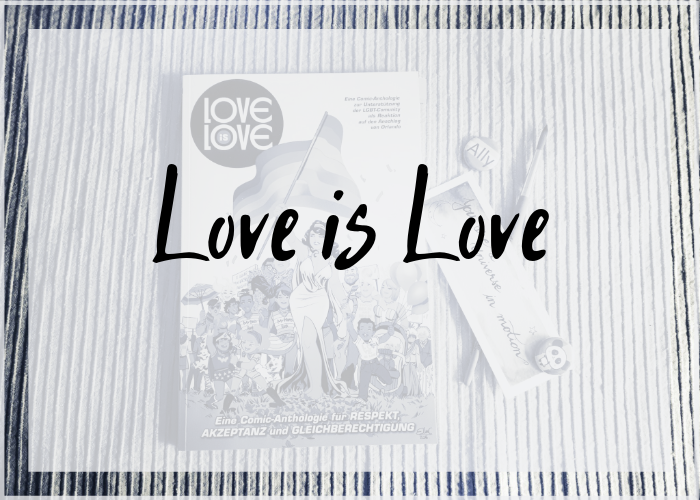 [Rezension] Marc Andreyko (Hrsg.) – Love is Love