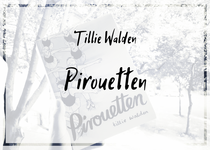 [Rezension] Tillie Walden – Pirouetten