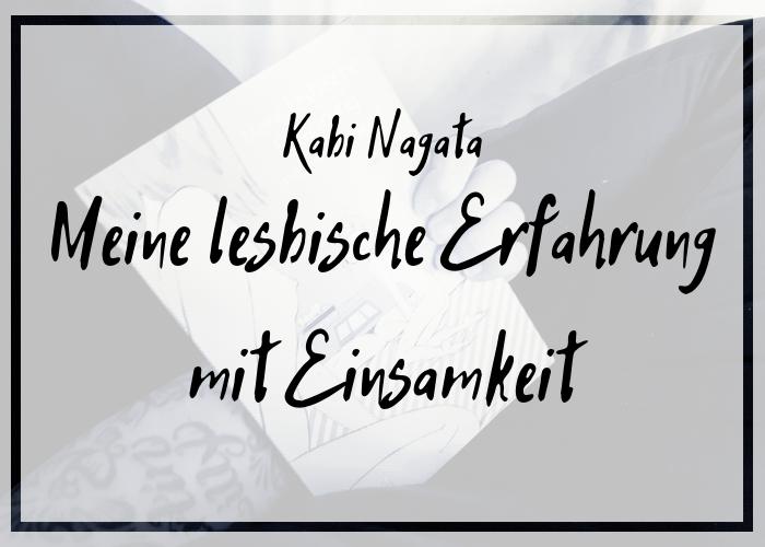 [Rezension] Kabi Nagata – Meine lesbische Erfahrung mit Einsamkeit