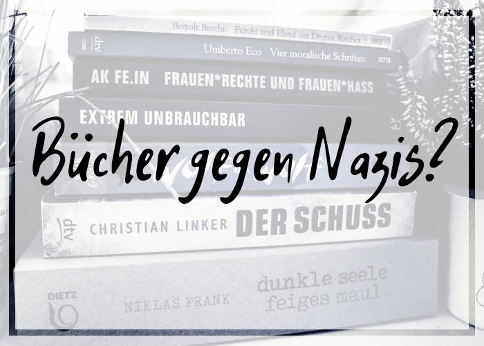 Mit Büchern gegen Nazis?