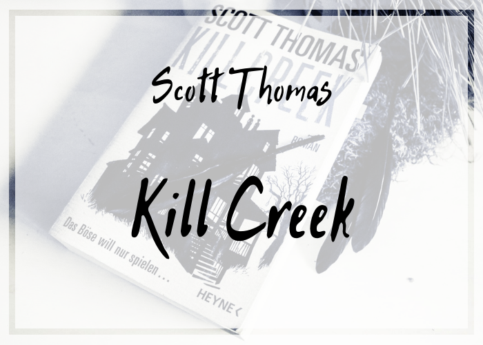 [Rezension] Scott Thomas – Kill Creek