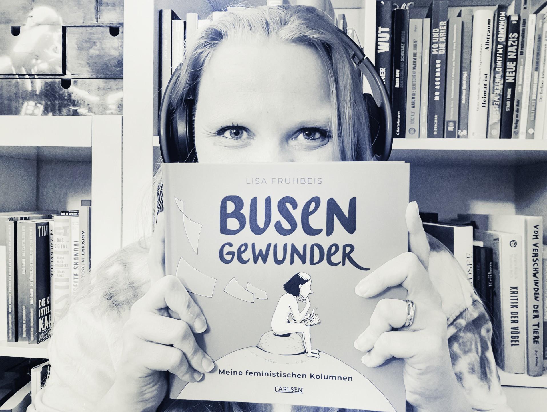 [Rezension] Lisa Frühbeis – Busengewunder